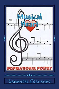 Musical Heart: Inspirational Poetry by [Fernando, Samanthi]