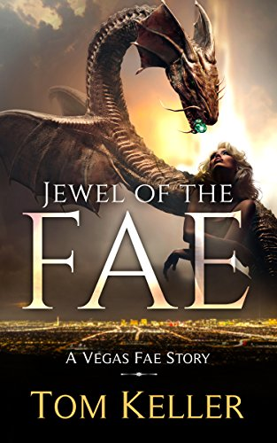Jewel of the Fae (Vegas Fae Stories Book -