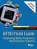 img - for RFID Field Guide: Deploying Radio Frequency Identification Systems by Manish Bhuptani (2005-02-18) book / textbook / text book