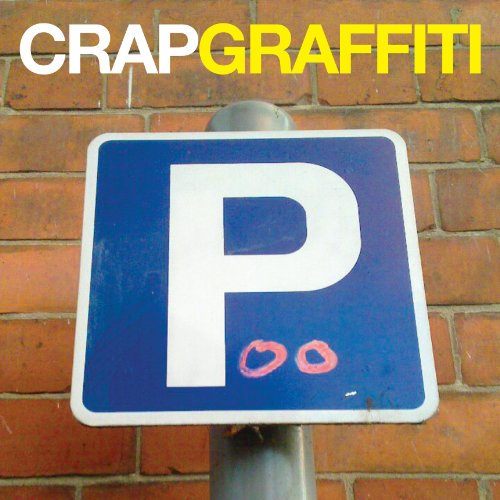 (Crap Graffiti)