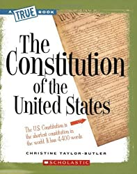 The Constitution of the United States (True Books) by Taylor-Butler, Christine (2008) Paperback