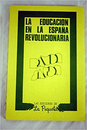 Educacion en la España revolucionaria, la: Amazon.es: Safon, Ramon ...