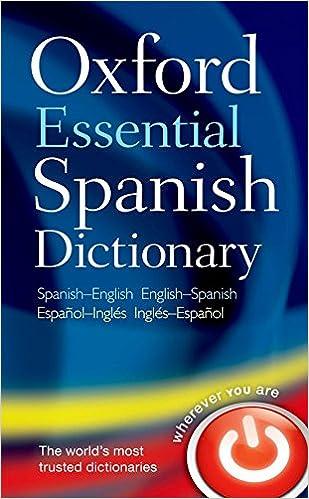 Oxford Essential Spanish Dictionary: Amazon.es: Oxford Dictionaries: Libros
