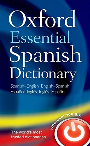 Oxford Essential Spanish Dictionary: Spanish-English - English-Spanish