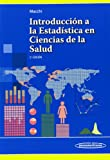 img - for Introducci n a la estad stica en ciencias de la salud / Introduction to Statistics in Health Sciences (Spanish Edition) book / textbook / text book