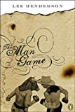 The Man Game by Lee Henderson is historical / contemporary fiction about British Columbia