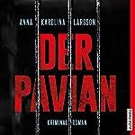 Der Pavian (Amanda Paller 1) | Anna Karolina Larsson