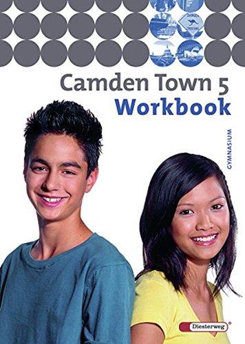 Camden Town - Ausgabe 2005 für Gymnasien: Camden Town - Allgemeine Ausgabe 2005 für Gymnasien: Workbook 5