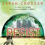 Resist | Sarah Crossan