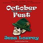 October Fest: Murder-By-Month Mysteries, Book 6 | Jess Lourey