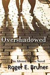 Overshadowed (Altered Hearts) (Volume 3)