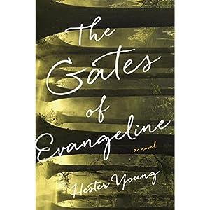The Gates of Evangeline Audiobook