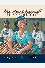 She Loved Baseball: The Effa Manley Story Kindle Edition