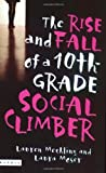 The Rise and Fall of a 10th Grade Social Climber, Lauren Mechling and Laura Moser, 0618555196