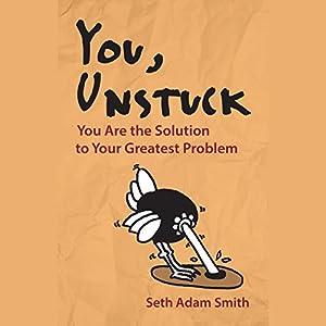 You, Unstuck Audiobook