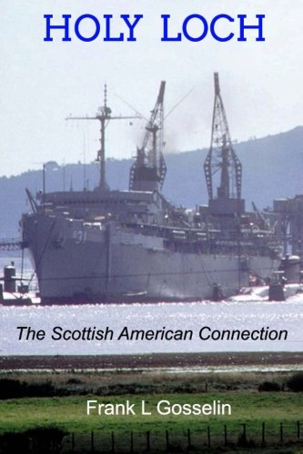 Download Holy Loch: The Scottish-American Connection PDF