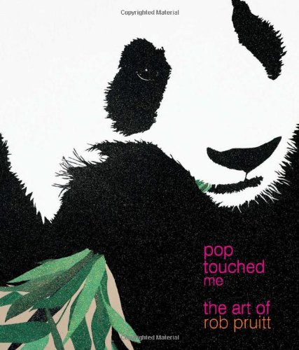 Pop Touched Me: The Art of Rob Pruitt Text fb2 book