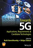 img - for Towards 5G: Applications, Requirements and Candidate Technologies book / textbook / text book