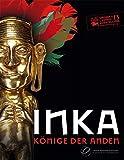 Inka- Könige der Anden