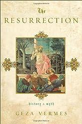The Resurrection: History and Myth