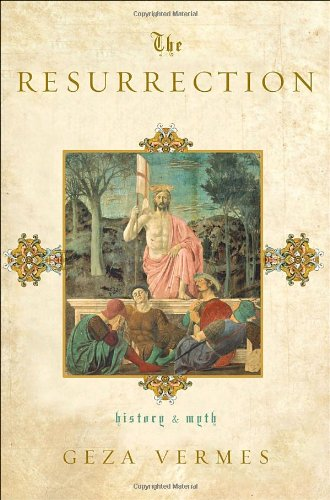 Download The Resurrection: History and Myth ebook