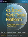 img - for Eclipse Web Tools Platform: Developing Java Web Applications book / textbook / text book