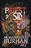 Priest of Sin, Mohammed Y. Burhan, 1466916486
