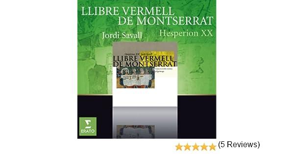 Llibre Vermell De Montserrat de Jordi Savall/Hespèrion Xx en Amazon Music - Amazon.es