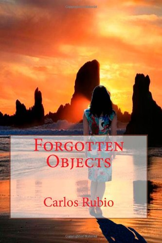 Book: Forgotten Objects by Carlos Rubio