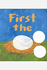 First the Egg (Theodor Seuss Geisel Honor Book (Awards)) Hardcover