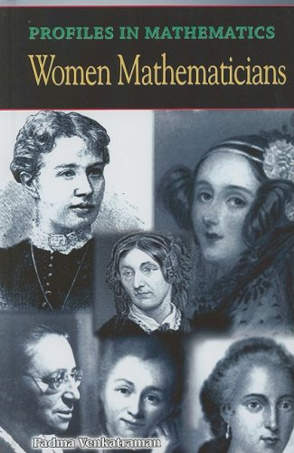 Read Online Women Mathemeticians (Profiles in Mathematics) ebook