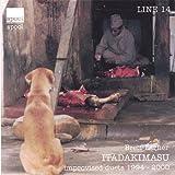 Itadakimasu: Improvised Duets 1994-2000 by Brett Larner