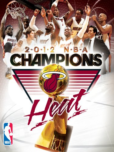 2012 NBA Champions - Miami Heat