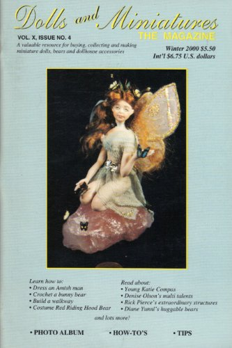 - Dolls and Miniatures the Magazine (Winter 2000, Vol. X, Issue No. 4)