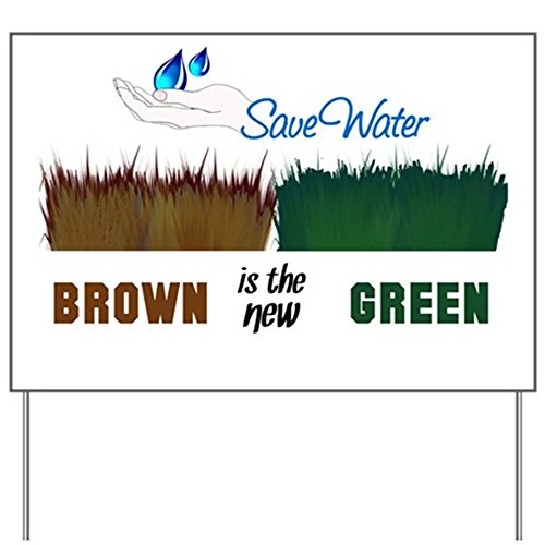 CafePress Brown is the New Green Yard Sign Yard Sign, Vinyl Lawn Sign, Political Election Sign (Yard New)