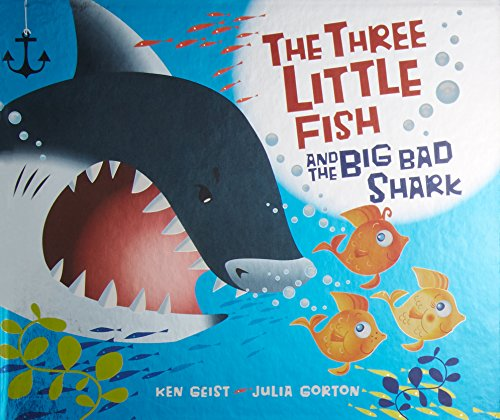 The Three Little Fish And The Big Bad Shark Big Fish