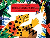 The Leopard's Drum: An Asante Tale from West Africa