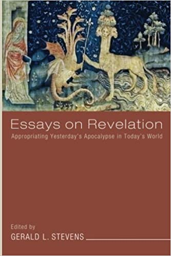 Essays on Revelation: Appropriating Yesterday's Apocalypse in Today's World (2011-01-01)