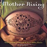Mother Rising, Yana Cortlund and Barb Lucke, 1587612674