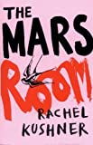 """The Mars Room"" av Rachel Kushner (author)"