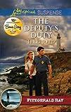 The Deputy's Duty (Love Inspired Suspense: Fitzgerald Bay)