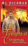 Firelights of Christmas (Firehawks Hotshots) (Volume 2)