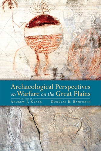 #freebooks – Archaeological Perspectives on Warfare on the Great Plains