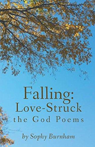 Download Falling: Love-Struck: The God Poems pdf