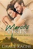 Marco's Vines (Famiglia Conti Series Book 1)