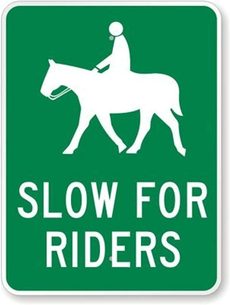 Aluminum Metal Sign Road Sign New Slow for Riders (with Horse & Rider, Engineer Grade Tin Sign Street Sign 8x12 INCH