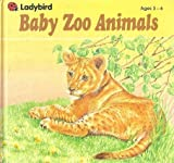 My Book of Baby Zoo Animals, Ladybird Books Staff, 0721451497
