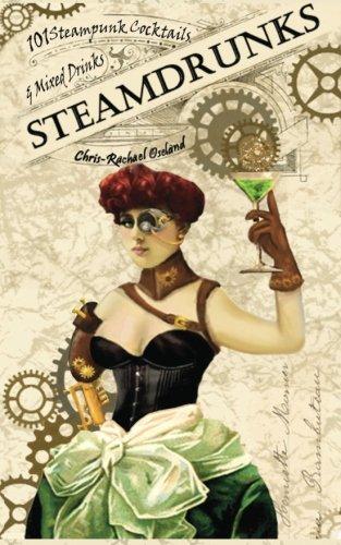 SteamDrunks Steampunk Cocktails Mixed Drinks