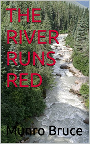 Download PDF THE RIVER RUNS RED