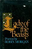Lady of the Beasts, Robin Morgan, 0394732294